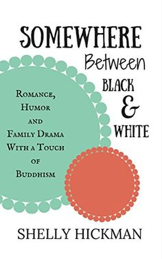 Somewhere Between Black and White by Shelly Hickman http://www.amazon.com/dp/B00ATL0I8O/ref=cm_sw_r_pi_dp_0N6Dvb1925XM2