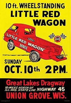 Little Red Wagon Racing at The Grove Vintage Racing, Vintage Ads, Little Red Wagon, Old Race Cars, Drag Cars, Car Humor, Drag Racing, Auto Racing, Great Lakes