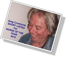 Just ME: Greg Crowhurst - Short-listed for Nurse of the Yea...