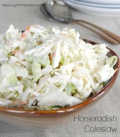 Horseradish Coleslaw - a low carb side dish recipe 6 Guilt Free Keto Diet Friendly Side Dish Recipes Slaw Recipes, Veggie Recipes, Low Carb Recipes, Healthy Recipes, Yummy Recipes, Chicken Recipes, Horseradish Coleslaw Recipe, Horseradish Recipes, Salads
