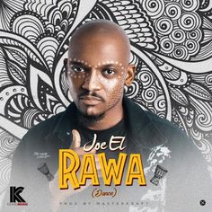 "Kennis Music signee, Joe El just got his year started as he release new impressive single titled ""Rawa"" (Dance). The post Joe El Release New Impressive Single ""Rawa"" (Dance). appeared first on VOXSUGAR. News Agency, Crossed Fingers, Home Health, News Songs, Love Songs, Music Artists, Singing, Lyrics, Dance"