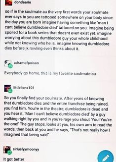 "I hate the idea of ""soulmates"" wth a deep passion, but this is actually cool. <<< I love the soulmate au stuff so much lol it's funny how different people are tbh Writing Help, Writing A Book, Writing Tips, Writing Quotes, The Words, My Tumblr, Tumblr Posts, Funny Quotes, Funny Memes"