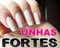 Veja como é fácil e barato fortalecer as unhas sem sair de casa. Conheça os remédios caseiros para deixar suas unhas mais fortes e bonitas!