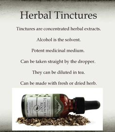 Guide to Making Tinctures - discusses alcohol percentages and best usages for each range