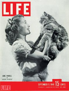September 9, 1946 Jane Powell on the cover of LIFE Magazine with a cat.
