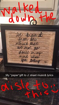 """Simple DIY 1st year """"paper"""" anniversary gift.  Song lyrics written on guitar sheet music..""""To Make You Feel My Love""""."""