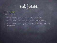 Koulujänis penkoo suomen kielen lauseenjäseniä.