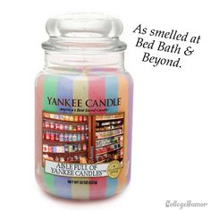 As smelled at Bed, Bath, and Beyond  (my fav spoof)