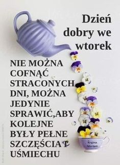 Good Morning Funny, Morning Humor, Tuesday, Polish, Disney, Quotes, Card Crafts, Kaffee, Quotations