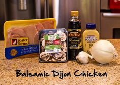 Balsamic Dijon Chicken--I make something similar without balsamic - sounds like a great addition.