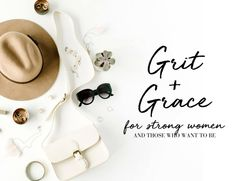 Welcome to The Grit & Grace Project. Featuring relevant content for every area of a strong woman's life, written for women by women. Start reading now! Grit And Grace, Women Lifestyle, Christian Women, Strong Women, Content, Reading, Bible Quotes, Amy, Faith
