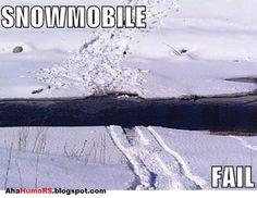 SNOWMOBILE humor... Lol looks like what happened to hubby