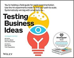 "Read ""Testing Business Ideas"" by David J. Bland available from Rakuten Kobo. A practical guide to effective business model testing 7 out of 10 new products fail to deliver on expectations. Free Pdf Books, Free Ebooks, Got Books, Books To Read, Value Proposition Canvas, Lean Startup, Business Model Canvas, Kindle, New Business Ideas"