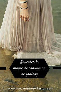Inventer et développer la magie de son roman de fantasy. L'article est accompagné d'une fiche concept pour développer la magie de son récit. #écriture