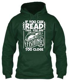 You're Fishing Too Close https://teespring.com/Fishing-Too-Close-TShirt_copy