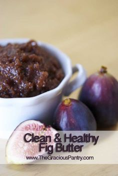 Clean Eating Fig Butter