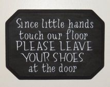 Image result for funny signs for taking your shoes off