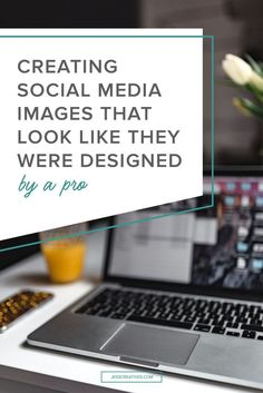 Creating Social Media Images That Look Like They Were Designed By A Pro: By now you probably know that the world of social media is visually-driven. It's also where most of the world (aka your clients/customers) goes to interact with people they care about and the stories that resonate with them. Because of this, if you're on social media for business, it's important to post social media content that people can truly connect with.