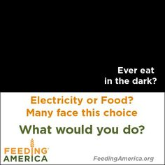 In Arizona, 50% of the people receiving emergency assistance from our network have to choose between buying food or paying for utilities.