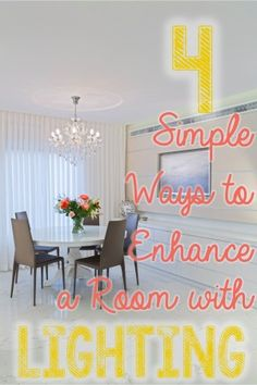 4 Simple Ways to Enhance a Room with Lighting. What a great way to make a room more exciting. #lighting