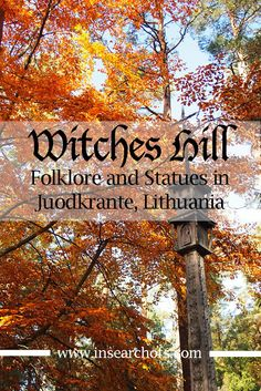Witches Hill and Lithuanian Folklore