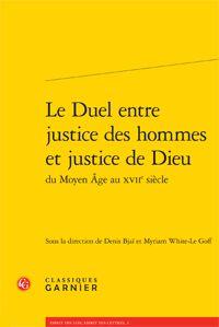 Le Duel entre justice des hommes et justice de Dieu Duel, Toulouse, 2013, Cgi, September, 17th Century, Middle Ages, Men, Law