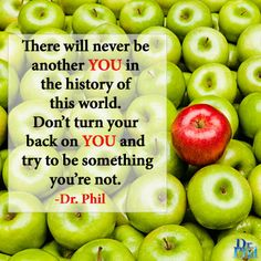 Be YOU! #DrPhil