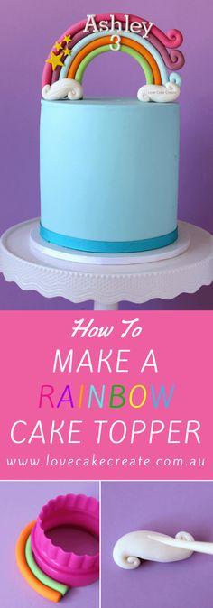 How to make a rainbow cake topper tutorial - Love Cake Create Cake Topper Tutorial, Fondant Tutorial, Fondant Toppers, Fondant Cakes, Fondant Figures, Fondant Rainbow, Cake Rainbow, Unicorn Rainbow Cake, Foundant