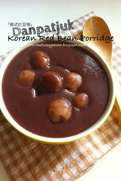 The Fussy Palate: Danpatjuk - Korean Sweet Red Bean Porridge