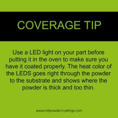 Powder Coating Coverage Tip using LED light  #MITPowder www.MITPOWDERCOATINGS.com