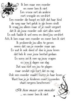 A Dutch poem Mantra, Special Love Quotes, Mama Quotes, Think Happy Thoughts, Dutch Quotes, Love My Kids, Daughter Quotes, More Than Words, Wise Words