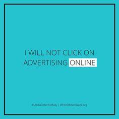 whiteribbonweek.org #internetsafety #medialiteracy #advertising #safekids #mediadetective