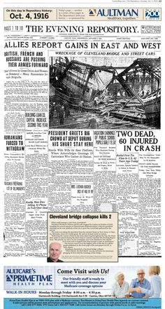 A bridge collapse in Cleveland upstaged President Woodrow Wilson's trip through Canton on the front page of The Repository on Oct. 4, 1916.