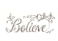 Thinking about turning my simple believe tattoo into something like this (: