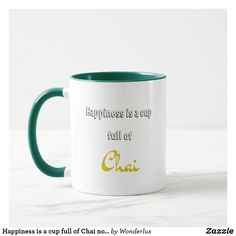 """""""Happiness is a cup full of Chai"""" novelty mug. Great for Chai lovers, tea lovers, India lovers, travellers. Great gift as well. off with code Novelty Mugs, Tea Gifts, Easter Holidays, Chai, Photo Mugs, Funny Jokes, Beverages, Happiness, Make It Yourself"""