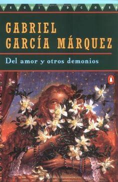 Del Amor Y Otros Demonios-Gabriel García Márquez
