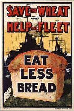 Vintage World War 1 Eat Less Bread Poster by VintagePosterShopUK