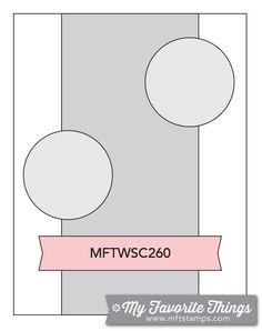 MFT Card Challenges: Wednesday Sketch Challenge - Sketch 260 #mfstamps