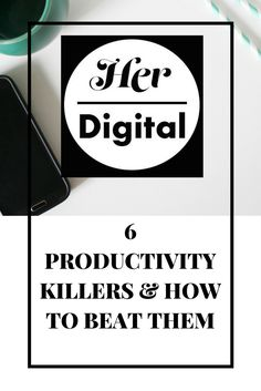 How to beat the most common productivity killers...