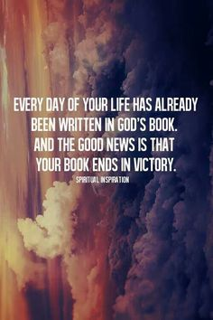 Your story ends in victory if you let Christ write it!
