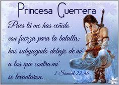 Princesa Y Guerrera De Dios | Soy una princesa Guerrera de mi padre celestial: - Bendiciones para ...