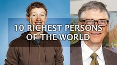 10 Richest Persons in the World 2017 - Top 10 List