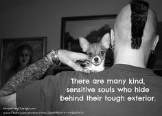 Kind Sensitive Souls Hide Behind Tough Exteriors