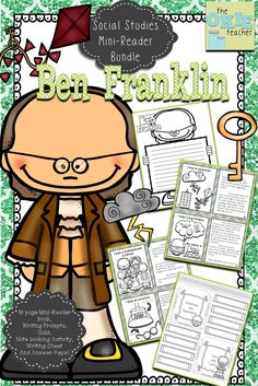 Ben Franklin Informational Text.  Mini Reader Book, quiz, notebooking and more!