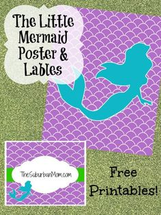 The Little Mermaid Party Poster & Labels ~ Free Printable | TheSuburbanMom