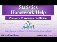 Visit http://classof1.com/homework-help/statistics-homework-help/ to get customized help with your statistics homework.  Pearson's Correlation Coefficient: Pearson's correlation coefficients are the most widely used method of measuring the degree of relationship between two variables.  Calculation and application of this has been discussed in this document.