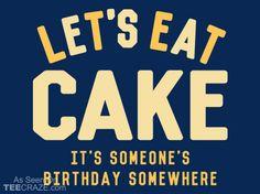 Let's Eat Cake T-Shirt