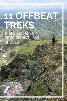 Our Offbeat Trekking List: 11 Hikes You're Not Considering...but Should | http://uncorneredmarket.com/offbeat-treks-around-the-world/