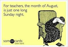 August is one long Sunday night