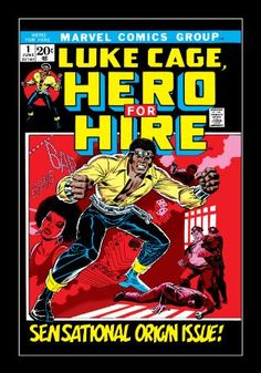 Luke Cage, Hero For Hire (1972-1973) #1. Get it free: https://comicstore.marvel.com/Luke-Cage-Hero-For-Hire-1972-1973-1/digital-comic/12168